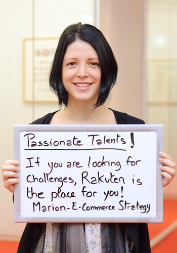 Passionate Talents!/If you are looking for challenges, Rakuten is the place for you! Marion-E-Commerce Atrategy